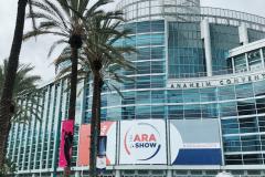 The ARA Show in Anaheim, CA