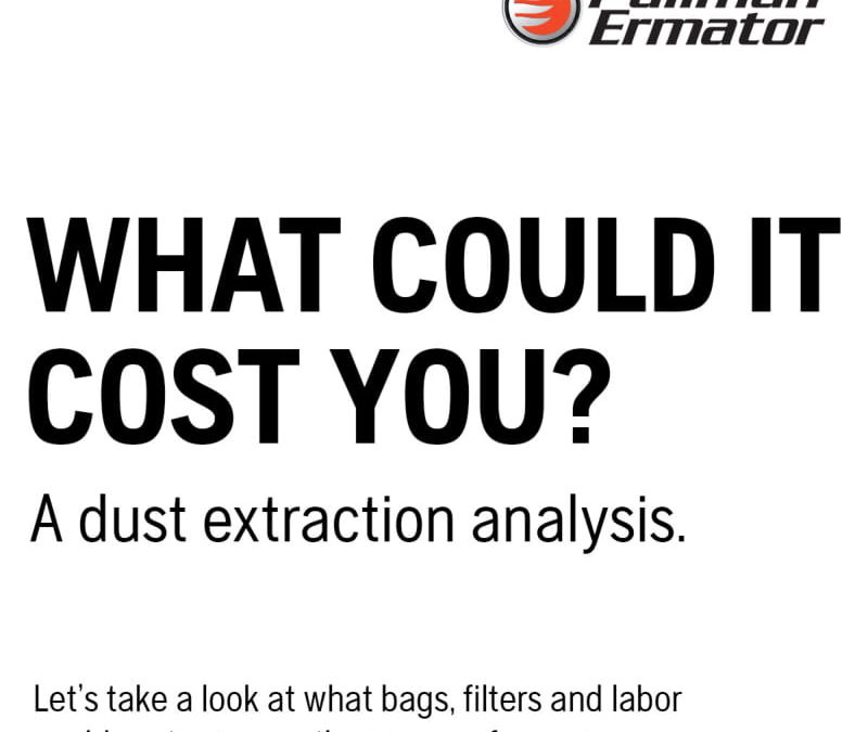What Could Dust Extraction Cost You?