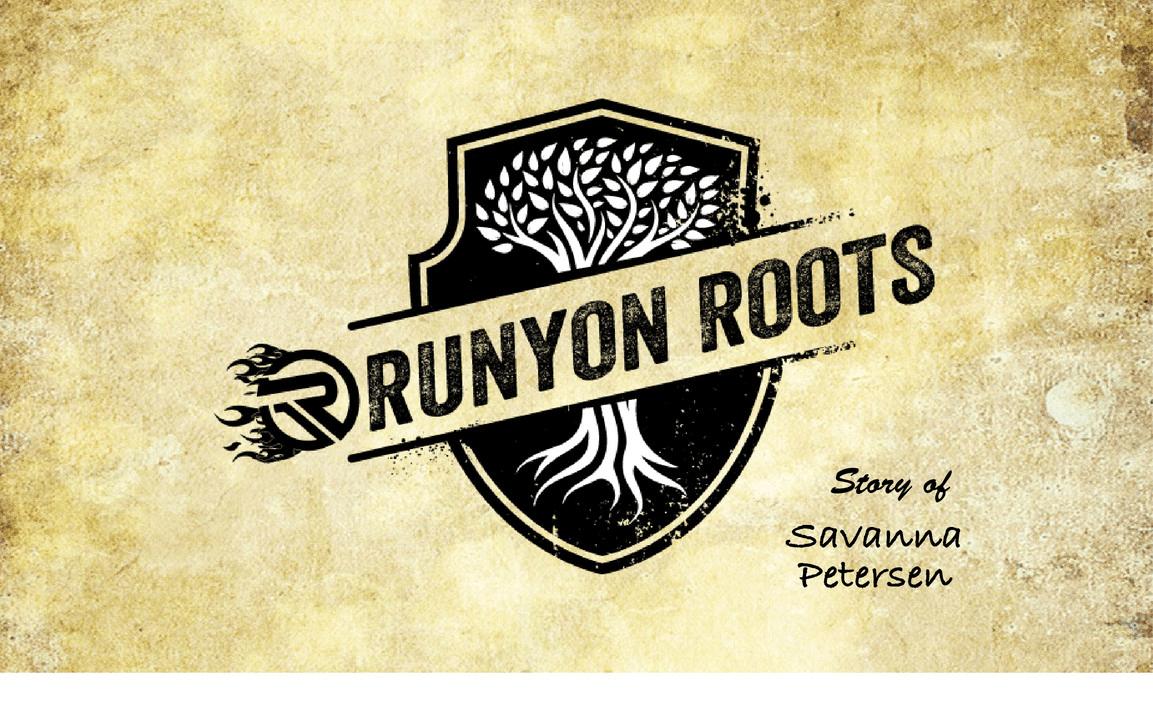 Runyon Roots: Savanna Petersen