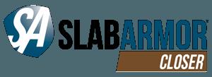 SlabArmor™ Closer